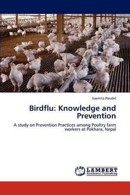Birdflu: Knowledge and Prevention (Paperback)