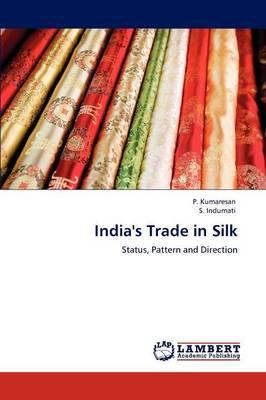 India's Trade in Silk (Paperback)