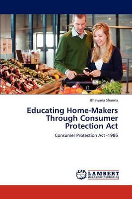 Educating Home-Makers Through Consumer Protection ACT (Paperback)