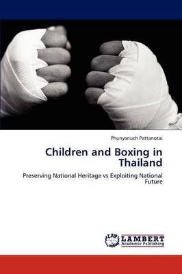 Children and Boxing in Thailand (Paperback)