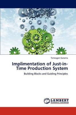 Implimentation of Just-In-Time Production System (Paperback)
