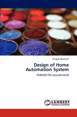 Design of Home Automation System (Paperback)