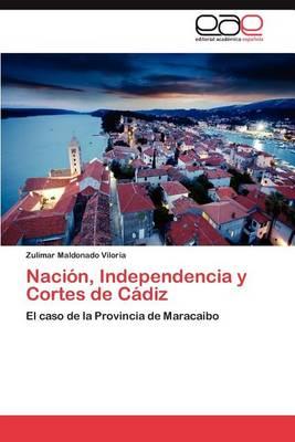 Nacion, Independencia y Cortes de Cadiz (Paperback)