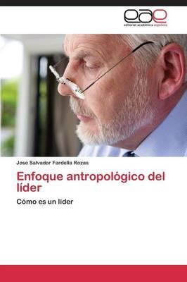 Enfoque Antropologico del Lider (Paperback)