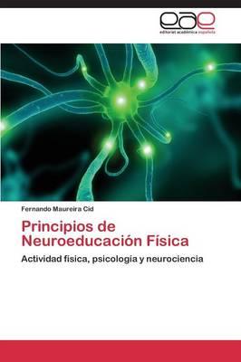 Principios de Neuroeducacion Fisica (Paperback)