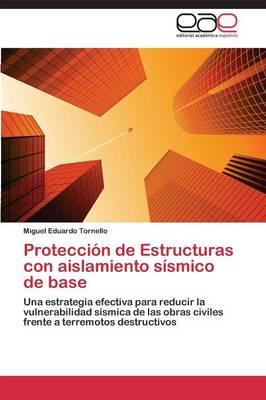 Proteccion de Estructuras Con Aislamiento Sismico de Base (Paperback)