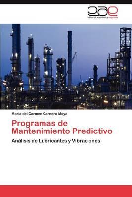 Programas de Mantenimiento Predictivo (Paperback)