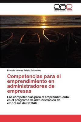 Competencias Para El Emprendimiento En Administradores de Empresas (Paperback)