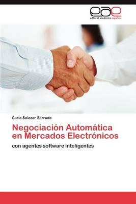 Negociacion Automatica En Mercados Electronicos (Paperback)