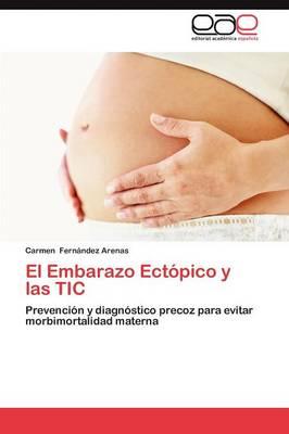 El Embarazo Ectopico y Las Tic (Paperback)