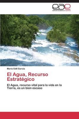 El Agua, Recurso Estrategico (Paperback)