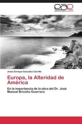 Europa, La Alteridad de America (Paperback)