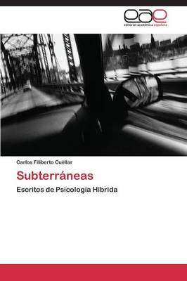 Subterraneas (Paperback)