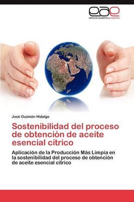 Sostenibilidad del Proceso de Obtencion de Aceite Esencial Citrico (Paperback)