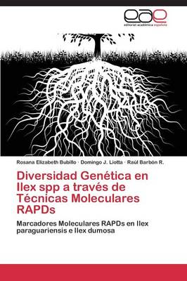 Diversidad Genetica En Ilex Spp a Traves de Tecnicas Moleculares Rapds (Paperback)