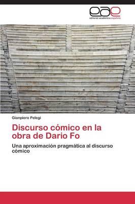 Discurso Comico En La Obra de Dario Fo (Paperback)