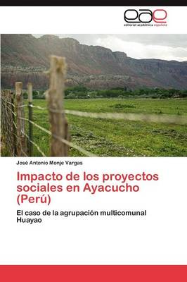 Impacto de Los Proyectos Sociales En Ayacucho (Peru) (Paperback)