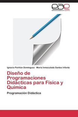 Diseno de Programaciones Didacticas Para Fisica y Quimica (Paperback)