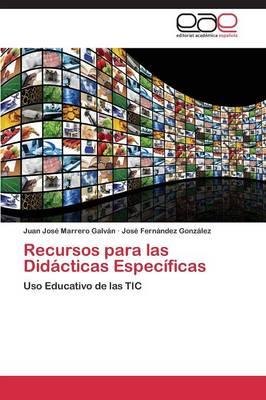Recursos Para Las Didacticas Especificas (Paperback)