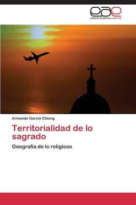 Territorialidad de Lo Sagrado (Paperback)