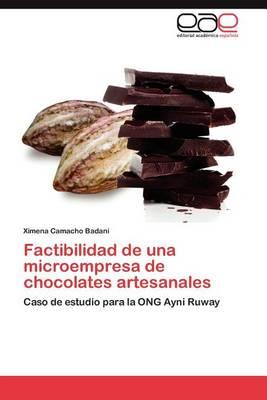 Factibilidad de Una Microempresa de Chocolates Artesanales (Paperback)