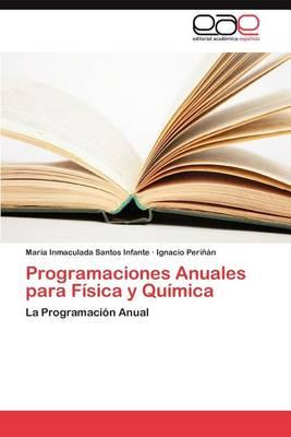 Programaciones Anuales Para Fisica y Quimica (Paperback)