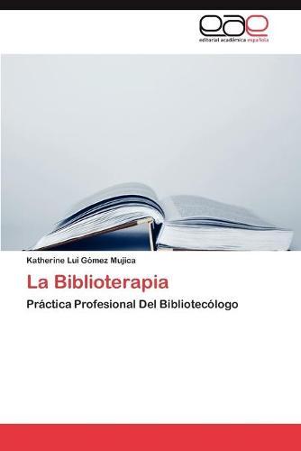 La Biblioterapia (Paperback)