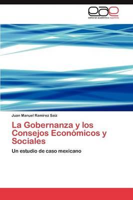 La Gobernanza y Los Consejos Economicos y Sociales (Paperback)