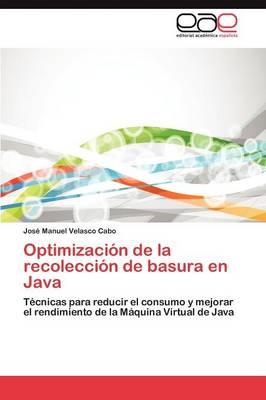 Optimizacion de La Recoleccion de Basura En Java (Paperback)