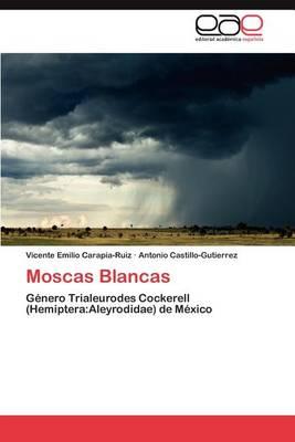Moscas Blancas (Paperback)