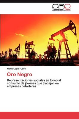 Oro Negro (Paperback)