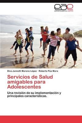 Servicios de Salud Amigables Para Adolescentes (Paperback)