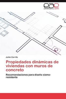 Propiedades Dinamicas de Viviendas Con Muros de Concreto (Paperback)