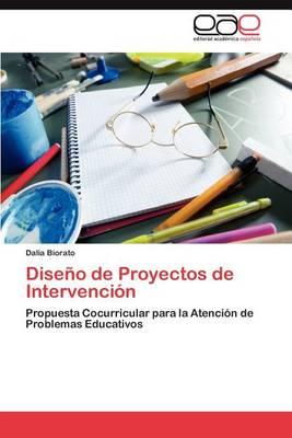Diseno de Proyectos de Intervencion (Paperback)