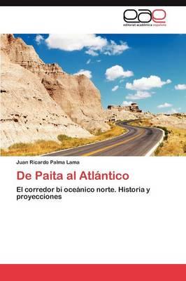 de Paita Al Atlantico (Paperback)