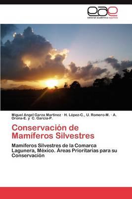 Conservacion de Mamiferos Silvestres (Paperback)