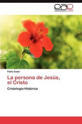 La Persona de Jesus, El Cristo (Paperback)