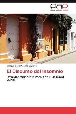 El Discurso del Insomnio (Paperback)