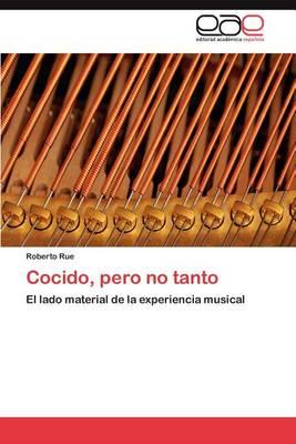Cocido, Pero No Tanto (Paperback)