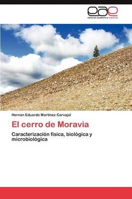 El Cerro de Moravia (Paperback)