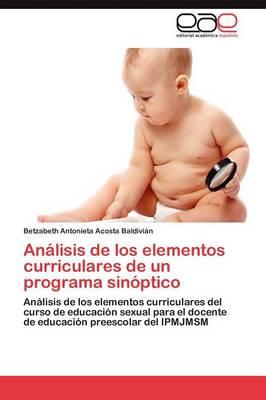 Analisis de Los Elementos Curriculares de Un Programa Sinoptico (Paperback)