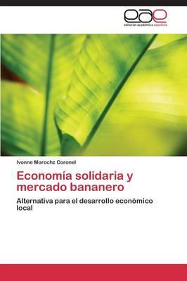 Economia Solidaria y Mercado Bananero (Paperback)