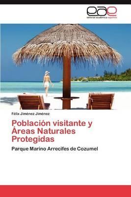 Poblacion Visitante y Areas Naturales Protegidas (Paperback)