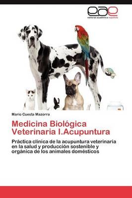 Medicina Biologica Veterinaria I.Acupuntura (Paperback)