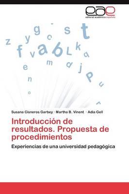 Introduccion de Resultados. Propuesta de Procedimientos (Paperback)