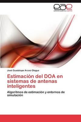 Estimacion del DOA En Sistemas de Antenas Inteligentes (Paperback)