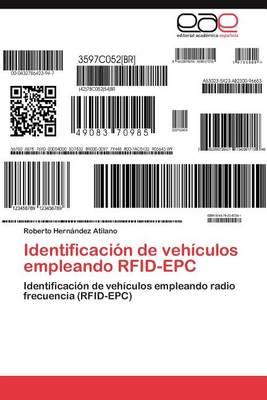 Identificacion de Vehiculos Empleando Rfid-Epc (Paperback)