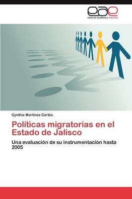 Politicas Migratorias En El Estado de Jalisco (Paperback)