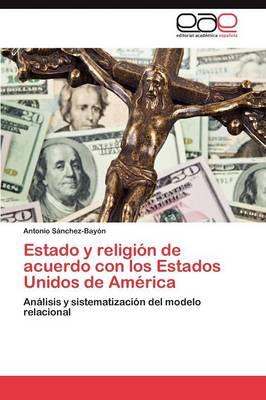 Estado y Religion de Acuerdo Con Los Estados Unidos de America (Paperback)