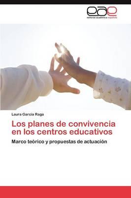 Los Planes de Convivencia En Los Centros Educativos (Paperback)